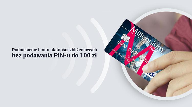 Płatności zbliżeniowe do 100 zł bez PIN w Banku Millennium